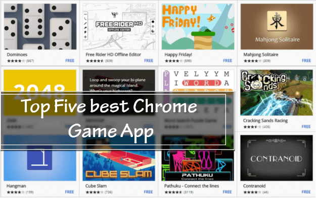 Top Five best chrome game app (1)