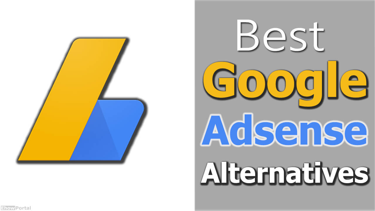 Top 10 High Paying Google Adsense Alternatives