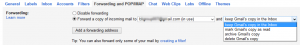 Gmail Forwarding Setting for better use of mails