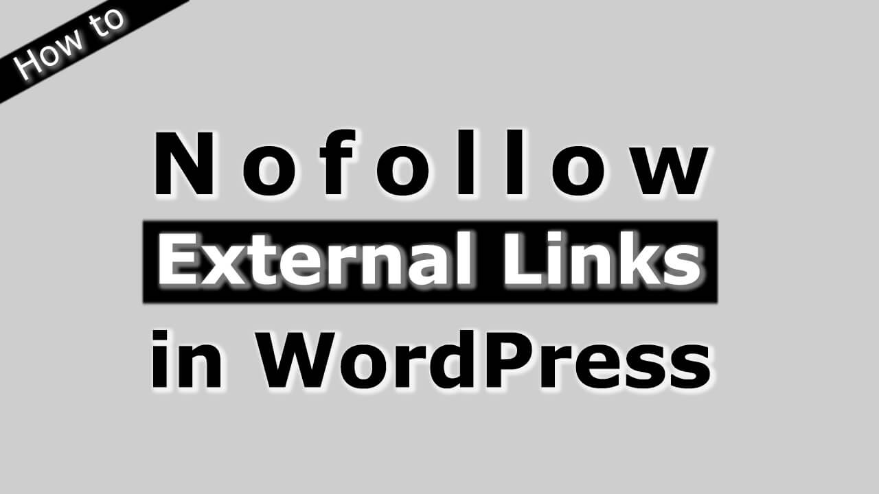 How to Nofollow External Links in WordPress