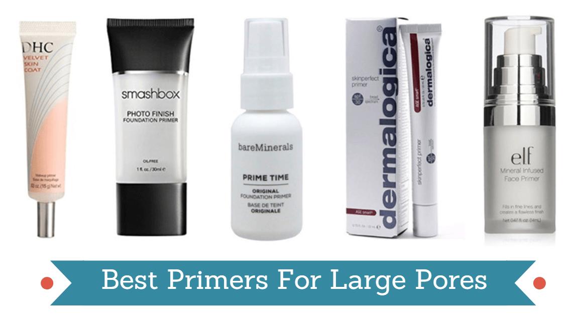 Best Primers For Large Pores & Blackheads