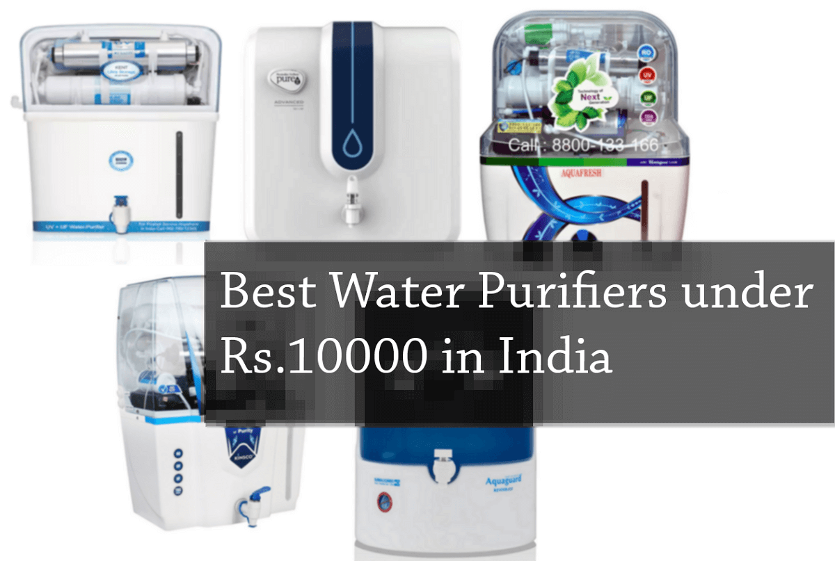 Best Water Purifiers under ₹10000