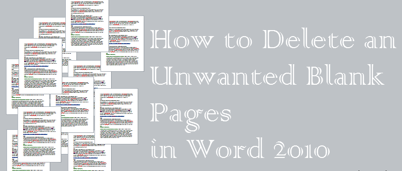 How to delete unwanted blank pages from word