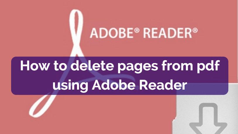 How to delete pages from pdf using Adobe reader 1