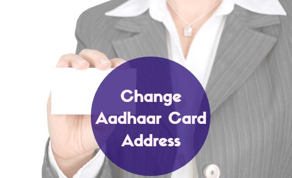 Change Aadhaar Card Address