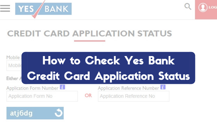 How to Check Yes Bank Credit Card Application Status
