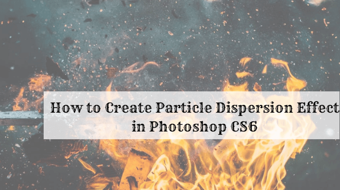 How to Create Particle Dispersion Effect in Photoshop CS6