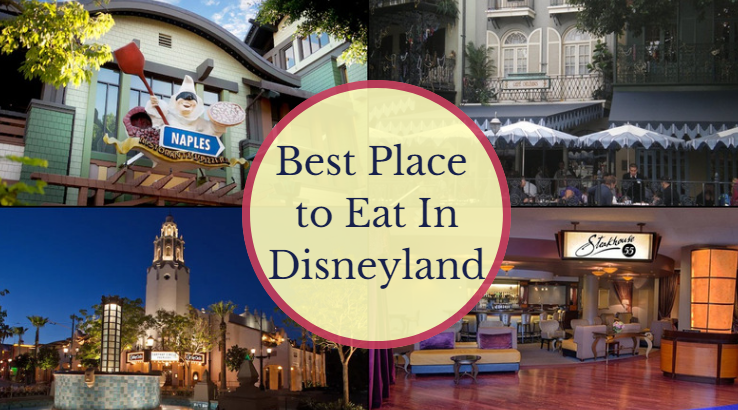 Best Place to Eat In Disneyland