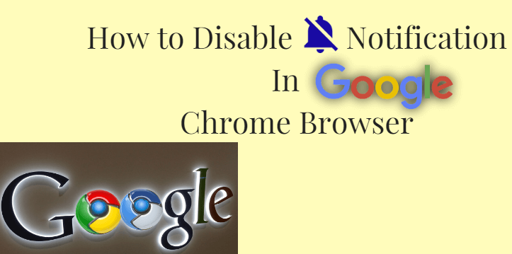 How to Disable Notification In Google Chrome Browser