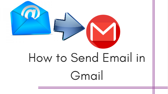 How to Send Email in Gmail