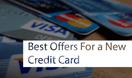 Best Offers for a New Credit Card