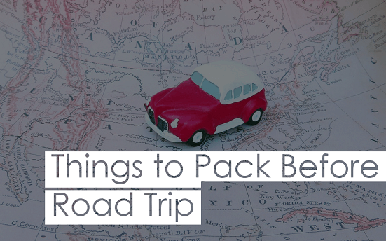 Things To Pack For a Road Trip