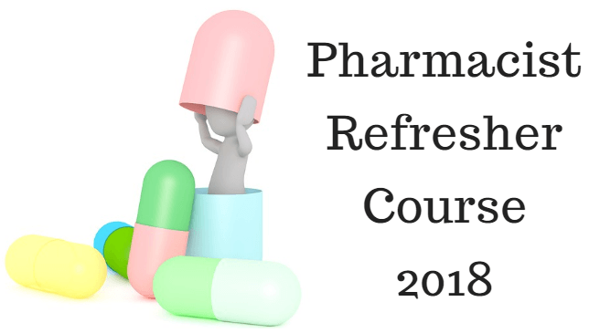 Pharmacist Refresher Course 2018 Collegewise Schedule