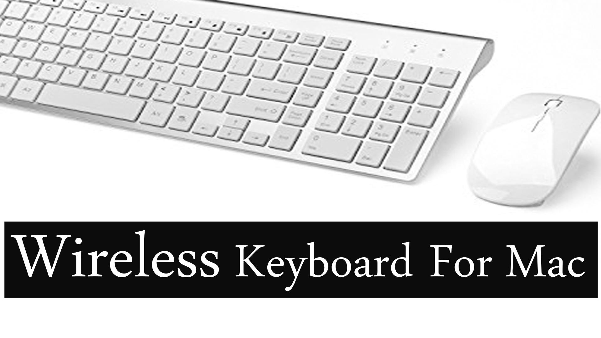 Best Wireless Keyboard For Mac