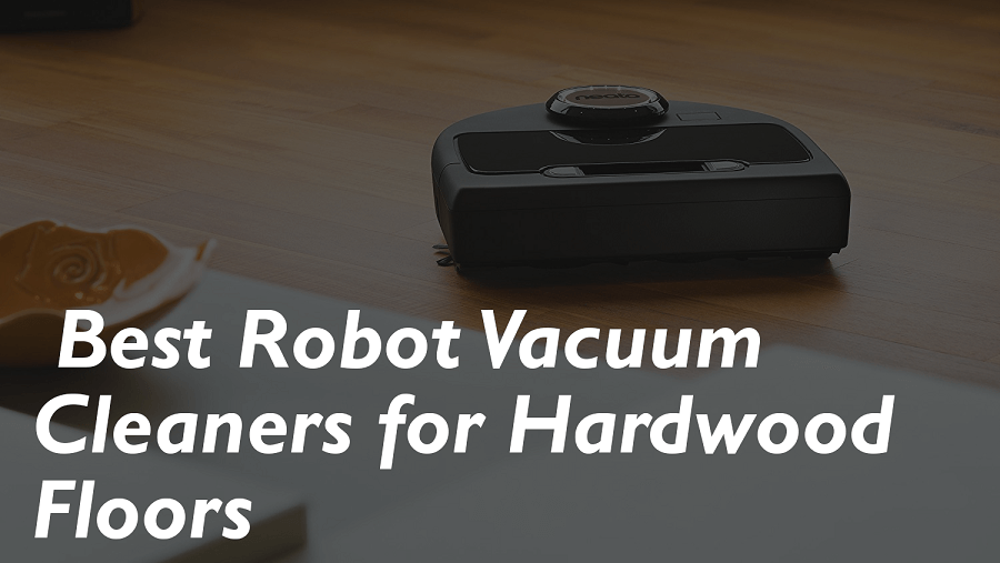 Best Robot Vacuum For Hardwood Floors 1