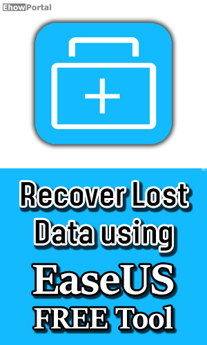 Recover Data using EaseUS FREE
