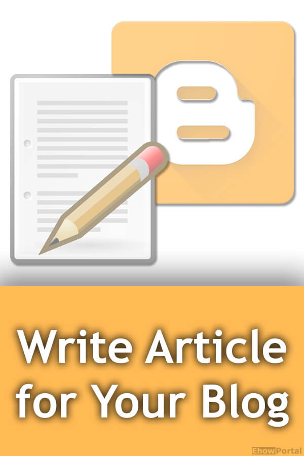 Write Article for Your Blog
