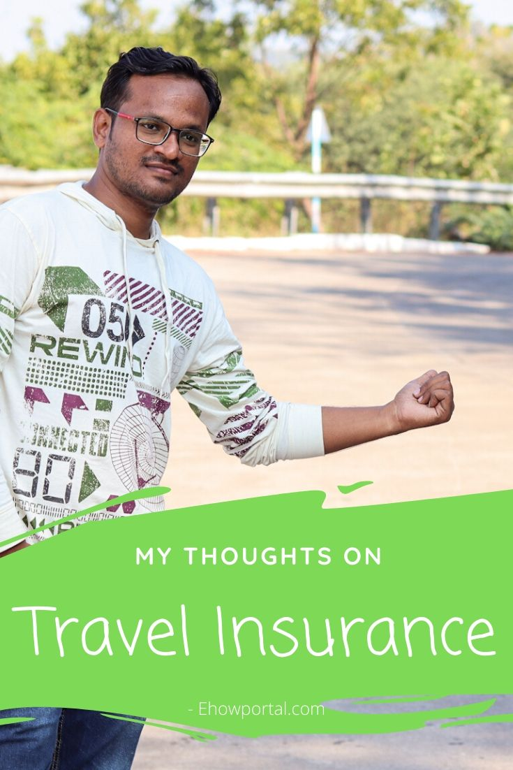 My thoughts on Having Travel Insurance
